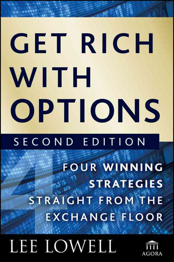 Get Rich With Options By Lowell, Lee