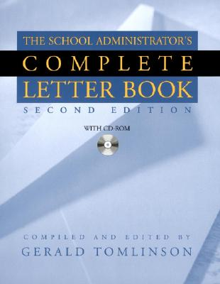 The School Administrator's Complete Letter Book By Tomlinson, Gerald (EDT)